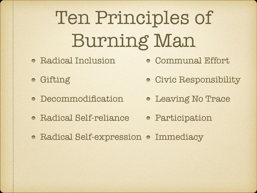 Ten Principles of Burning Man Radical Inclusion...