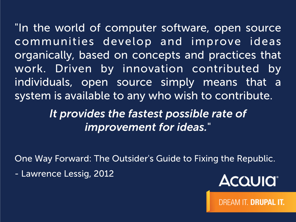 """""""In the world of computer software, open source..."""