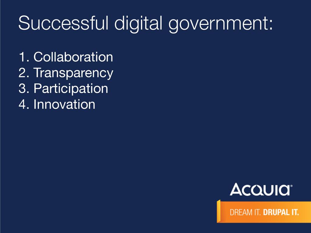 Successful digital government: 1. Collaboration...