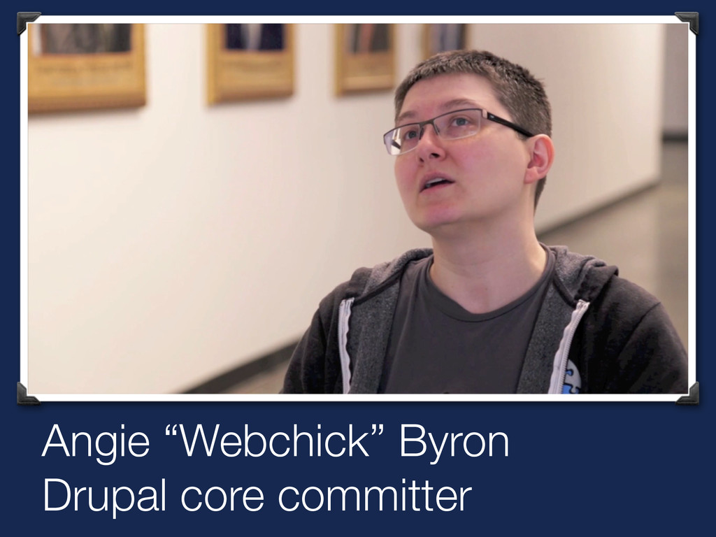 """Angie """"Webchick"""" Byron Drupal core committer"""