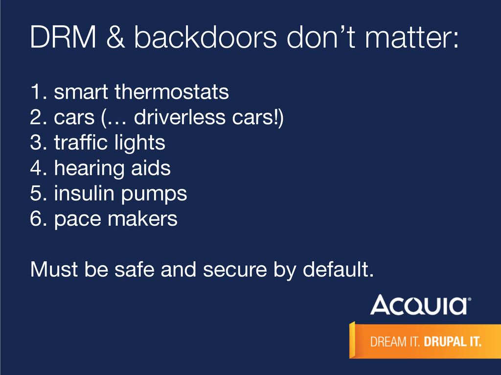 DRM & backdoors don't matter: 1. smart thermost...