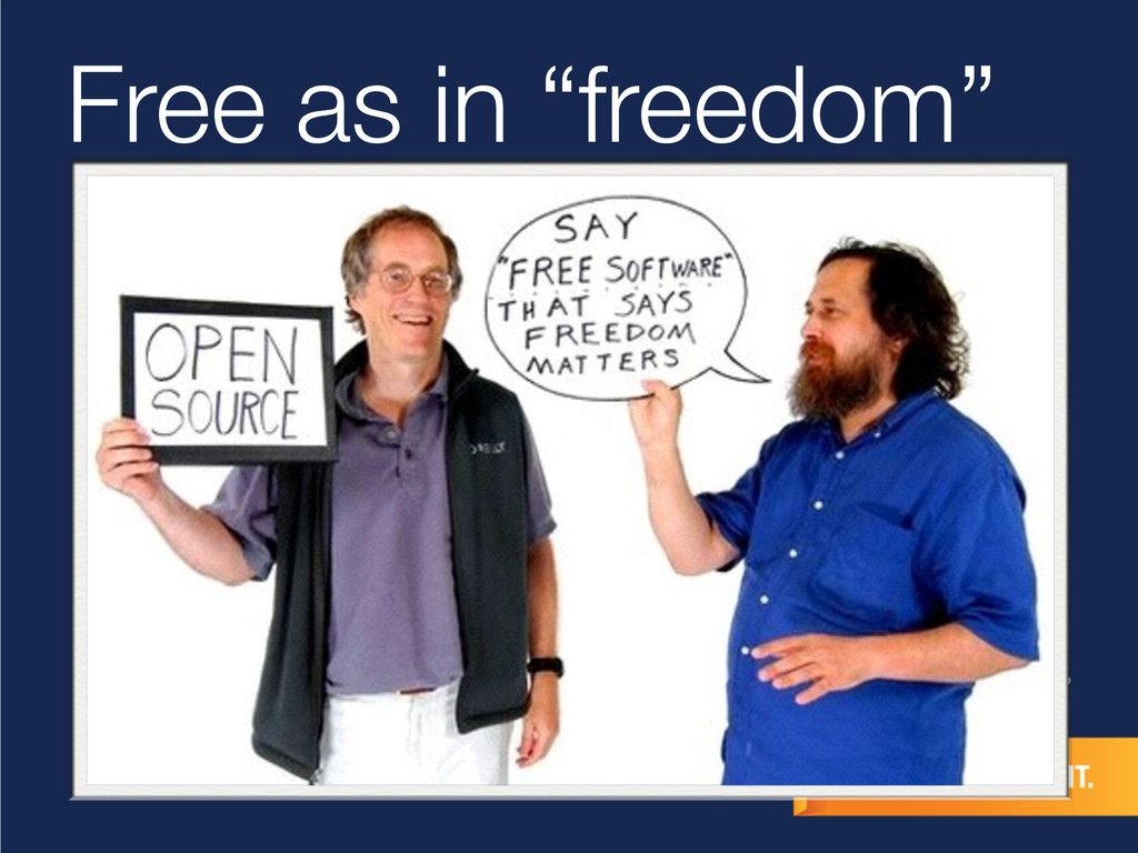"""Free as in """"freedom"""""""