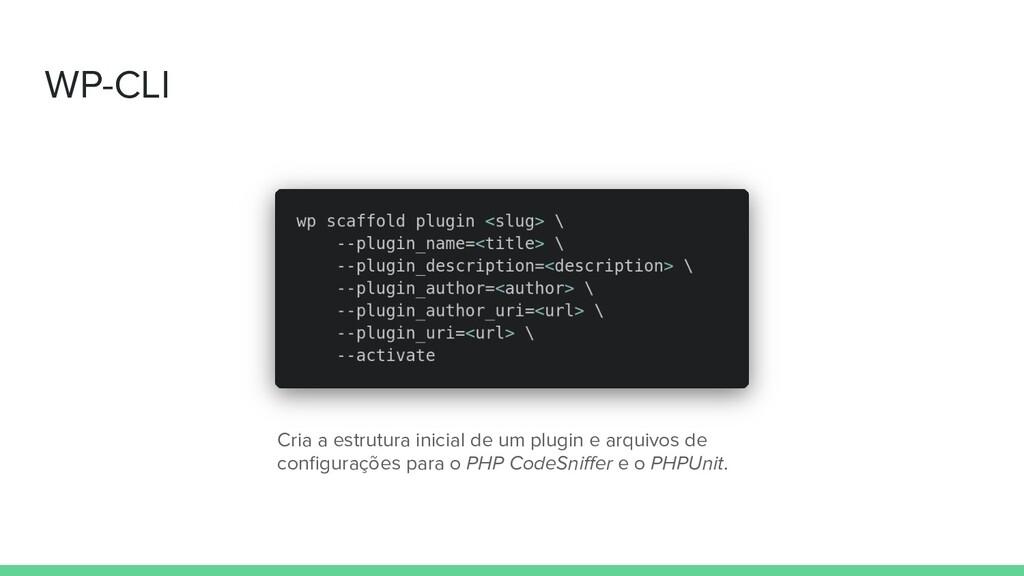 WP-CLI Cria a estrutura inicial de um plugin e ...