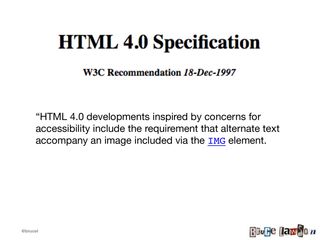 """@brucel """"HTML 4.0 developments inspired by conc..."""