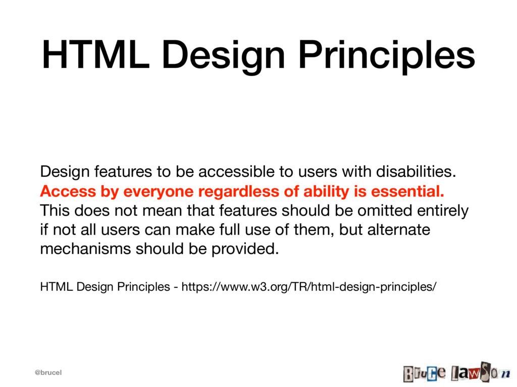 @brucel HTML Design Principles Design features ...