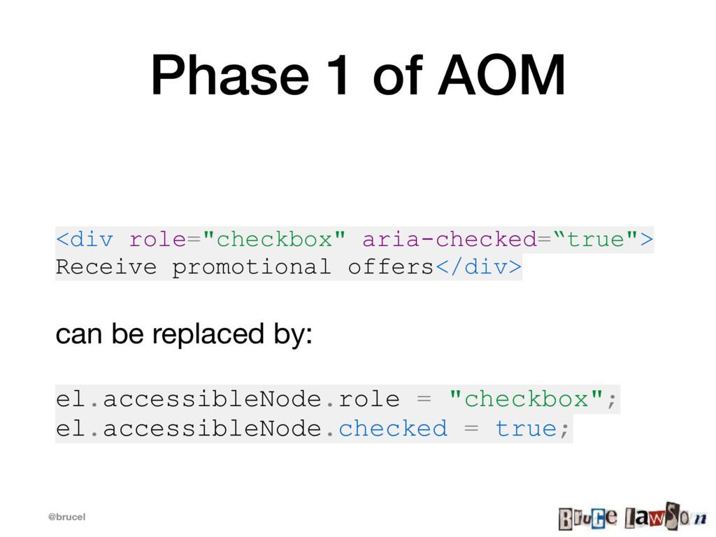 "@brucel Phase 1 of AOM <div role=""checkbox"" ari..."