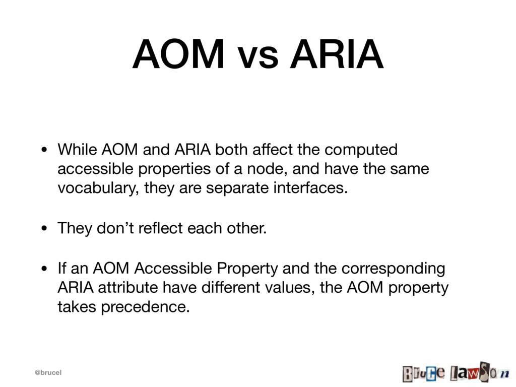 @brucel AOM vs ARIA • While AOM and ARIA both a...