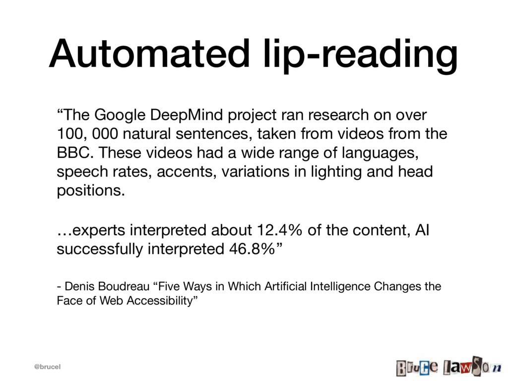 "@brucel Automated lip-reading ""The Google DeepM..."
