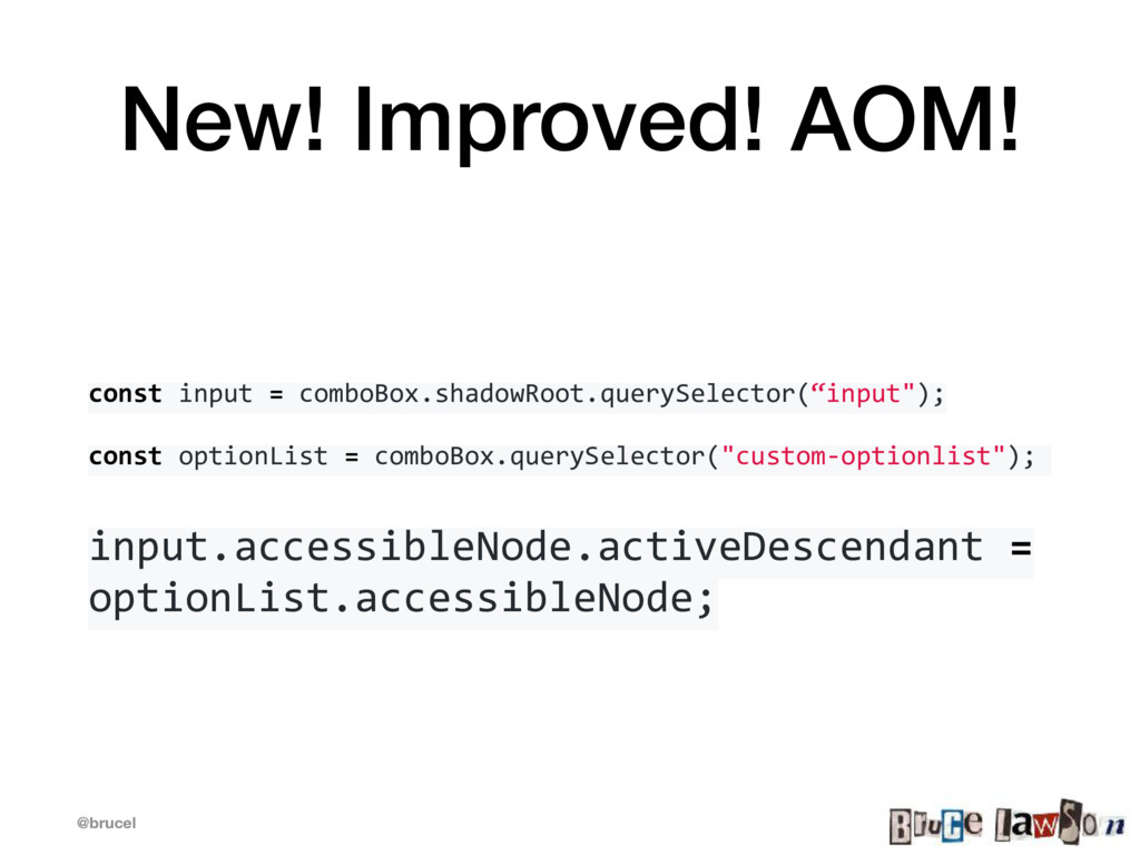 @brucel New! Improved! AOM! const input = combo...