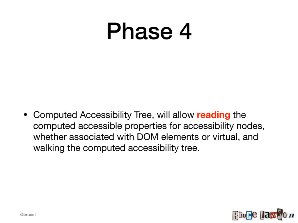 @brucel Phase 4 • Computed Accessibility Tree, ...