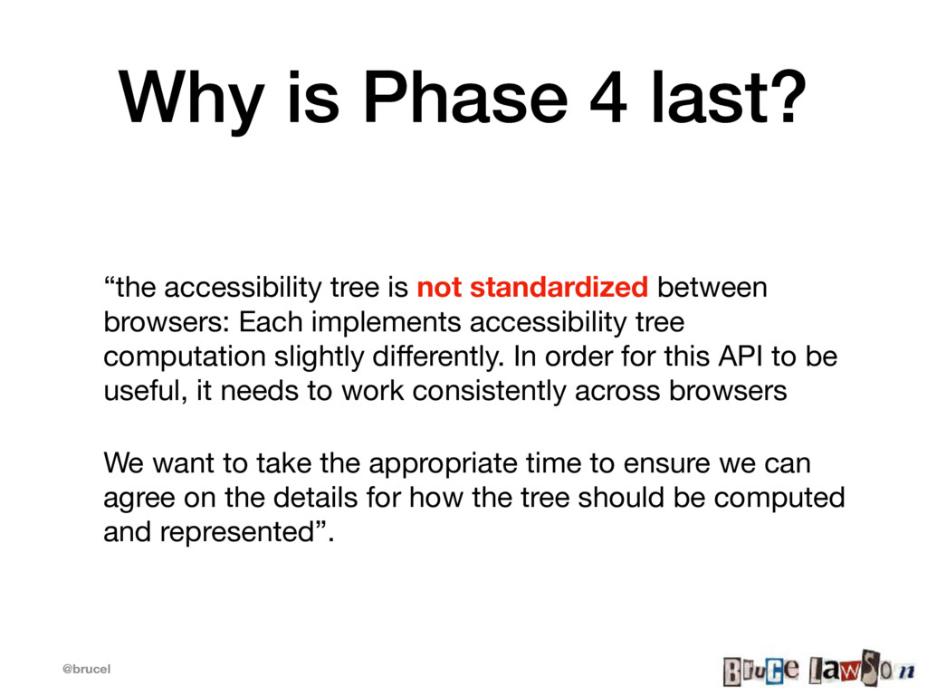 """@brucel Why is Phase 4 last? """"the accessibility..."""