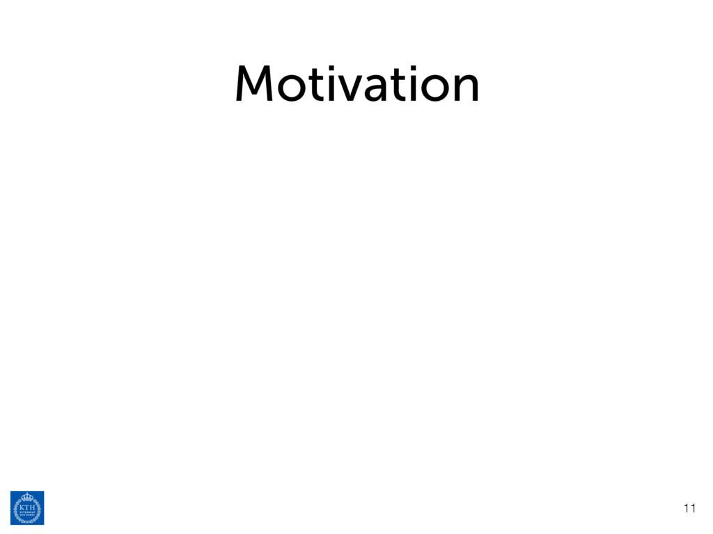 Motivation 11