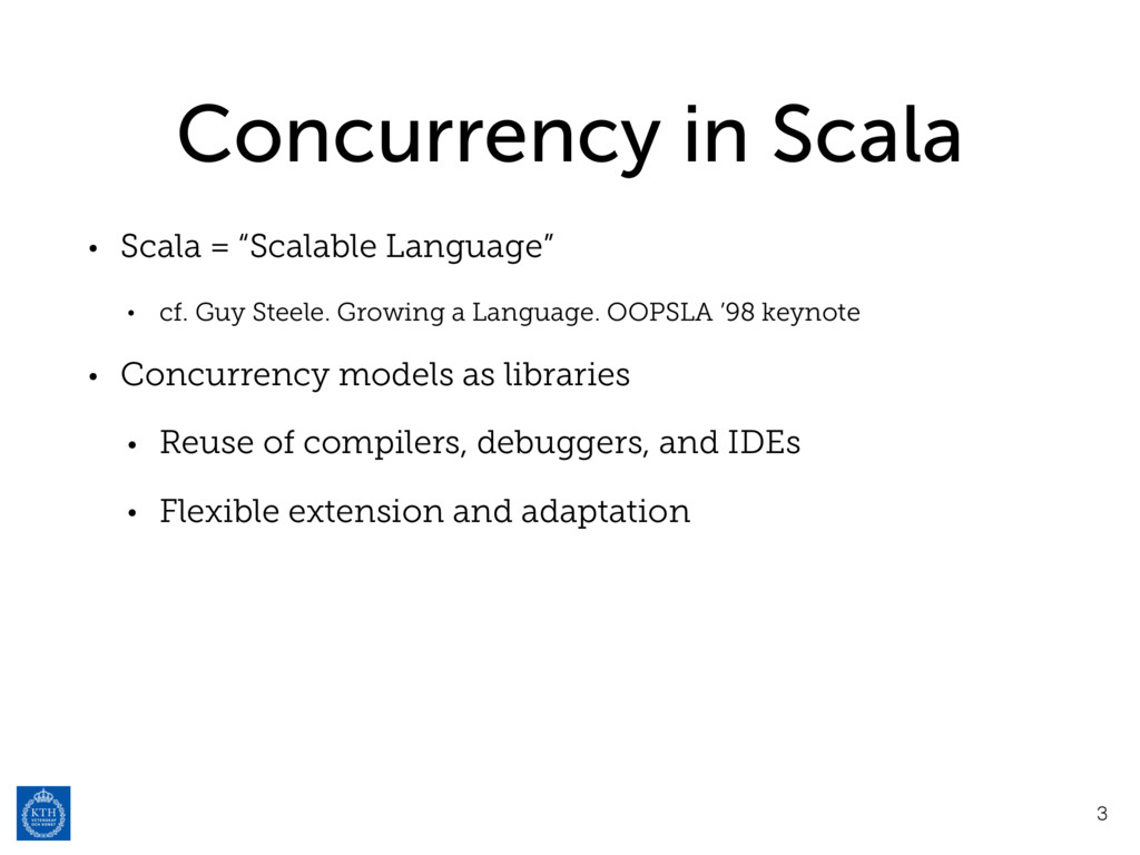 """Concurrency in Scala • Scala = """"Scalable Langua..."""