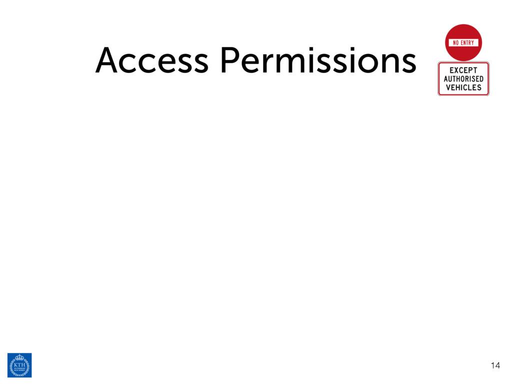 Access Permissions 14