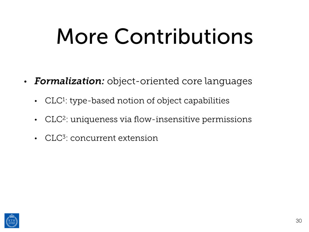 More Contributions • Formalization: object-orie...