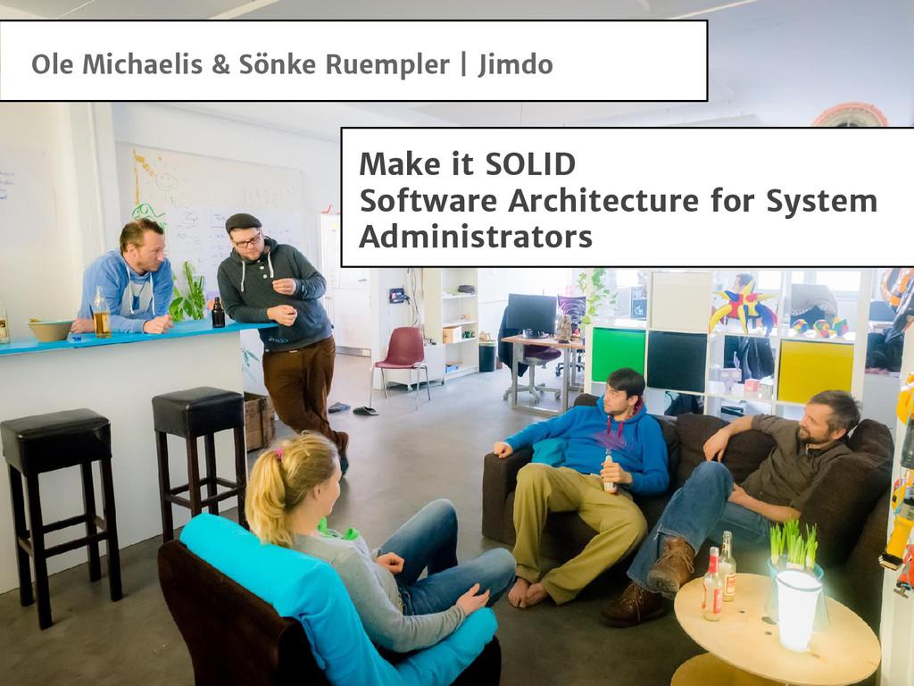 Ole Michaelis & Sönke Ruempler | Jimdo Make it ...