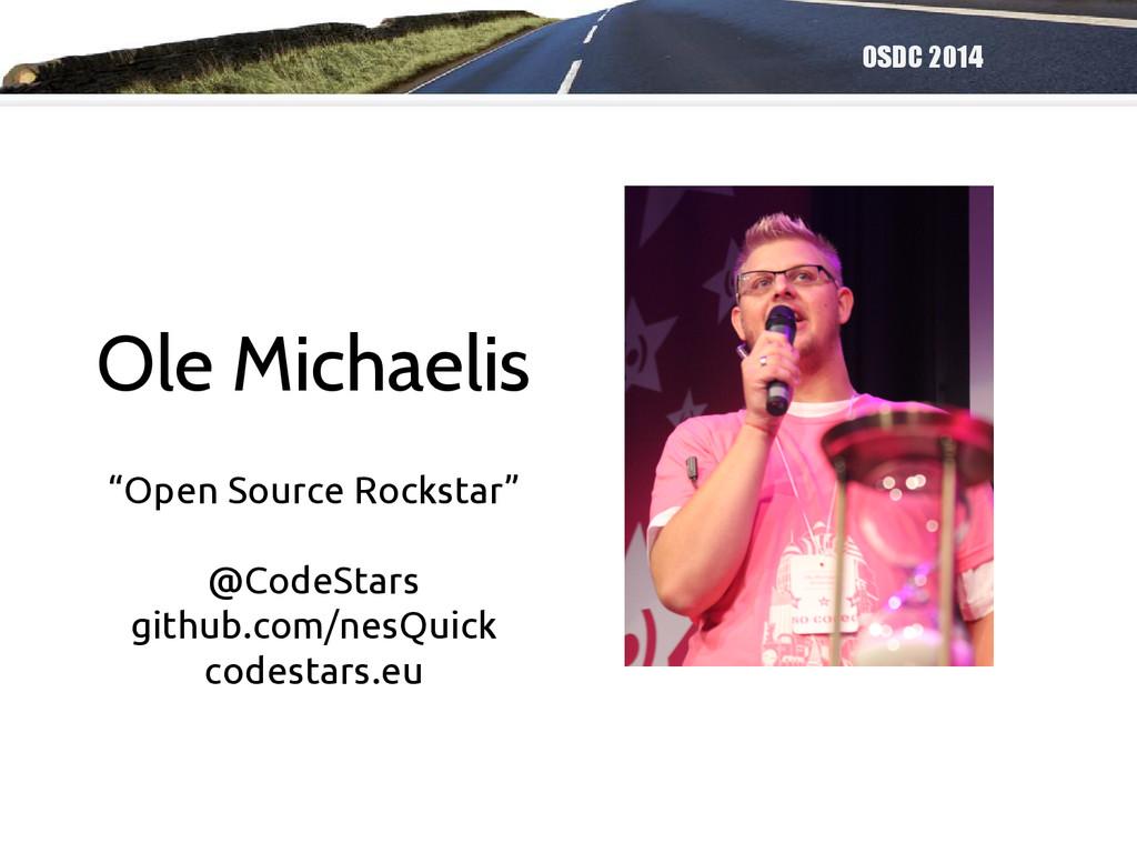 "OSDC 2014 Ole Michaelis ""Open Source Rockstar"" ..."