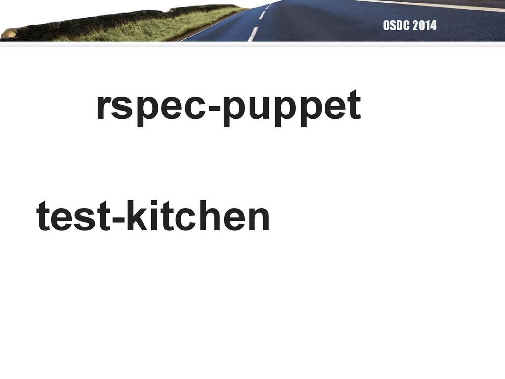 OSDC 2014 rspec-puppet test-kitchen