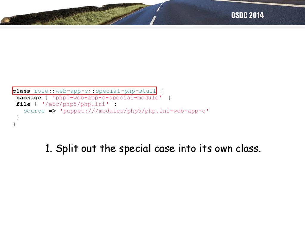 OSDC 2014 class role::web-app-c::special-php-st...