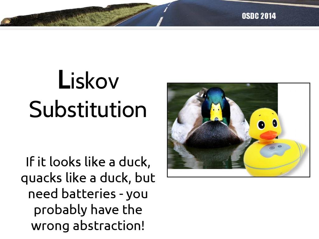 OSDC 2014 If it looks like a duck, quacks like ...
