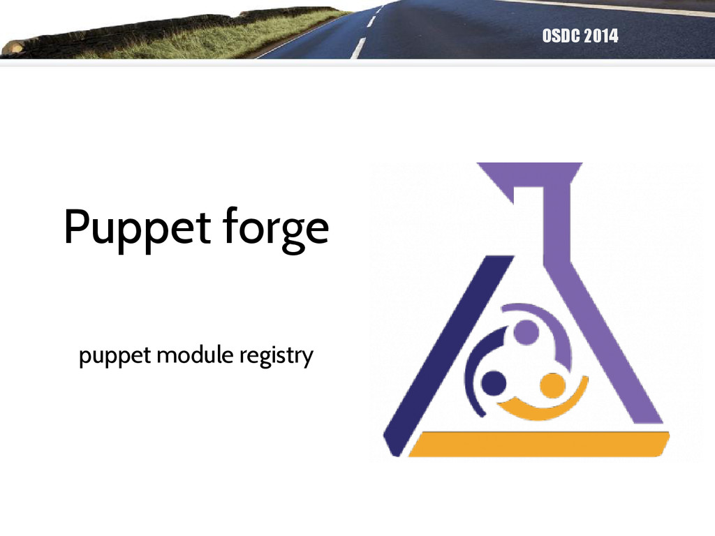 OSDC 2014 Puppet forge puppet module registry