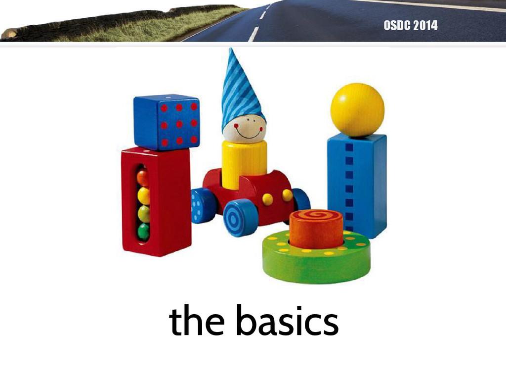 OSDC 2014 the basics
