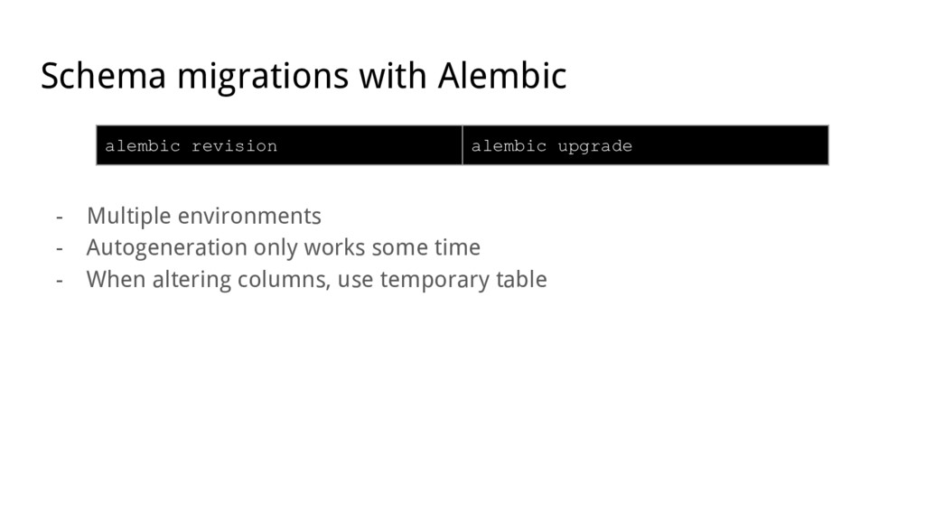 Schema migrations with Alembic - Multiple envir...