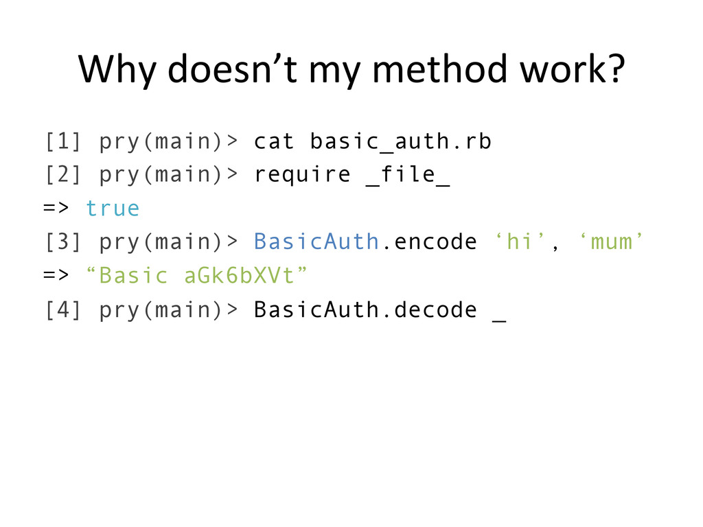 Why doesn't my method work?  [1]...