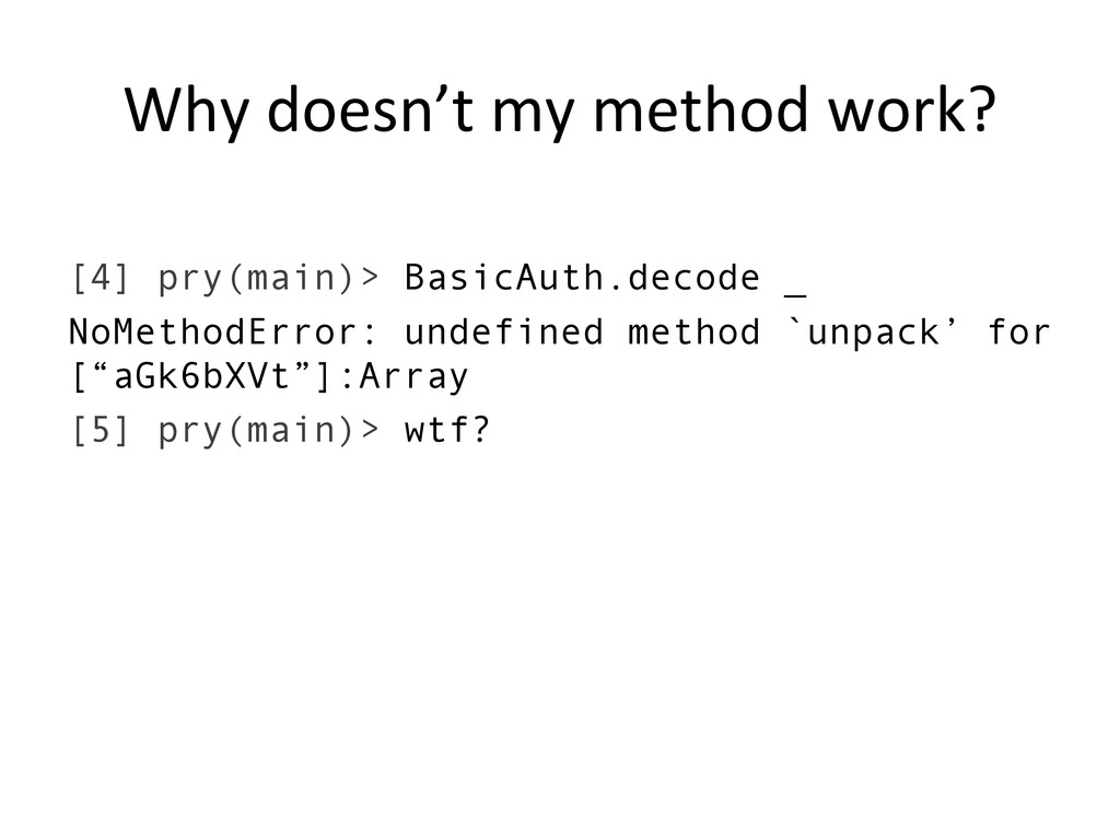 Why doesn't my method work?  [4]...
