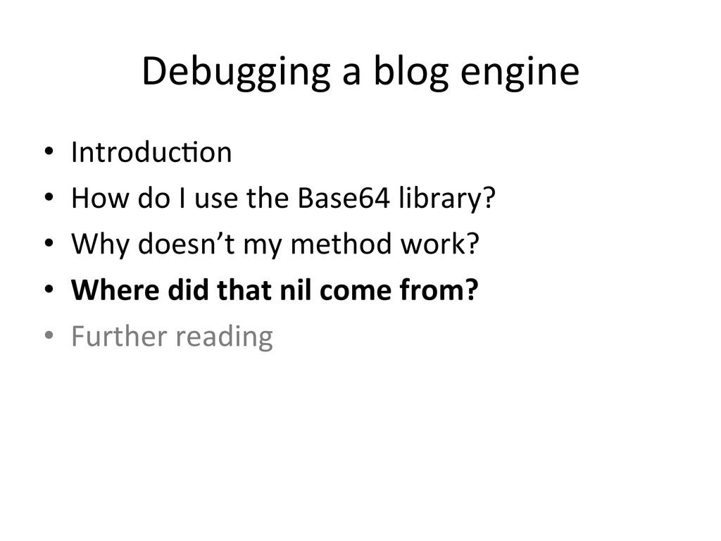 Debugging a blog engine  • Introdu...