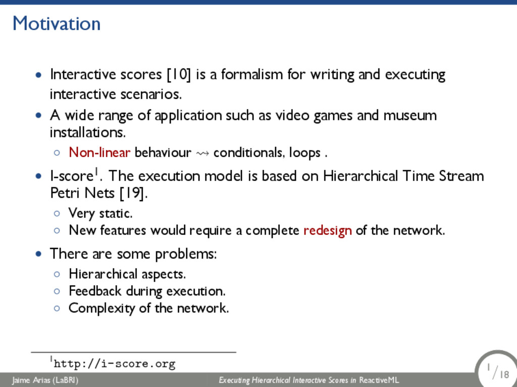 Motivation • Interactive scores [10] is a forma...