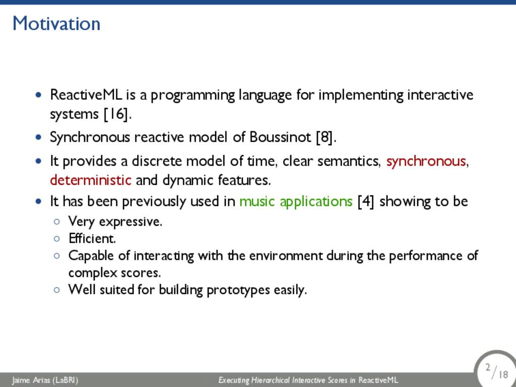 Motivation • ReactiveML is a programming langua...