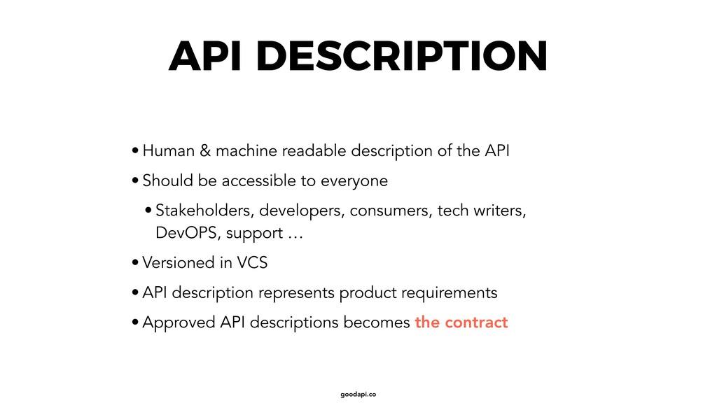 goodapi.co API DESCRIPTION • Human & machine re...