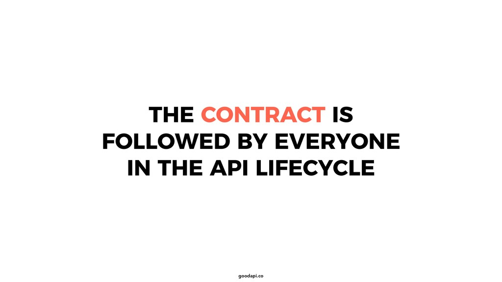 goodapi.co THE CONTRACT IS FOLLOWED BY EVERYONE...