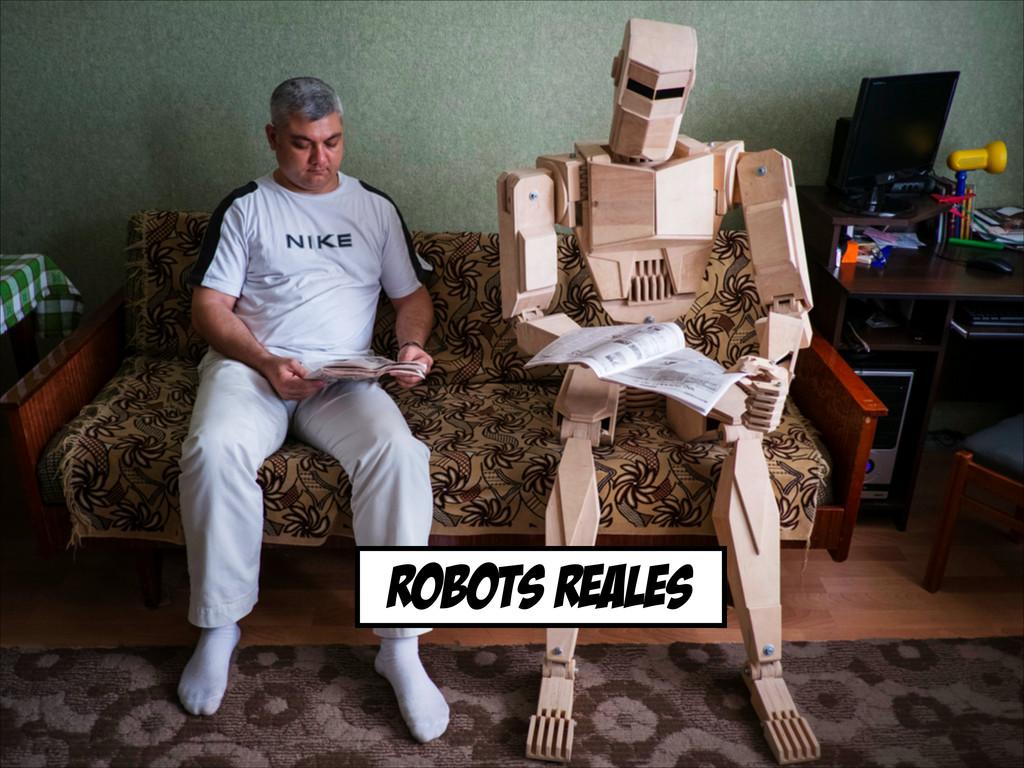 ROBOts reales