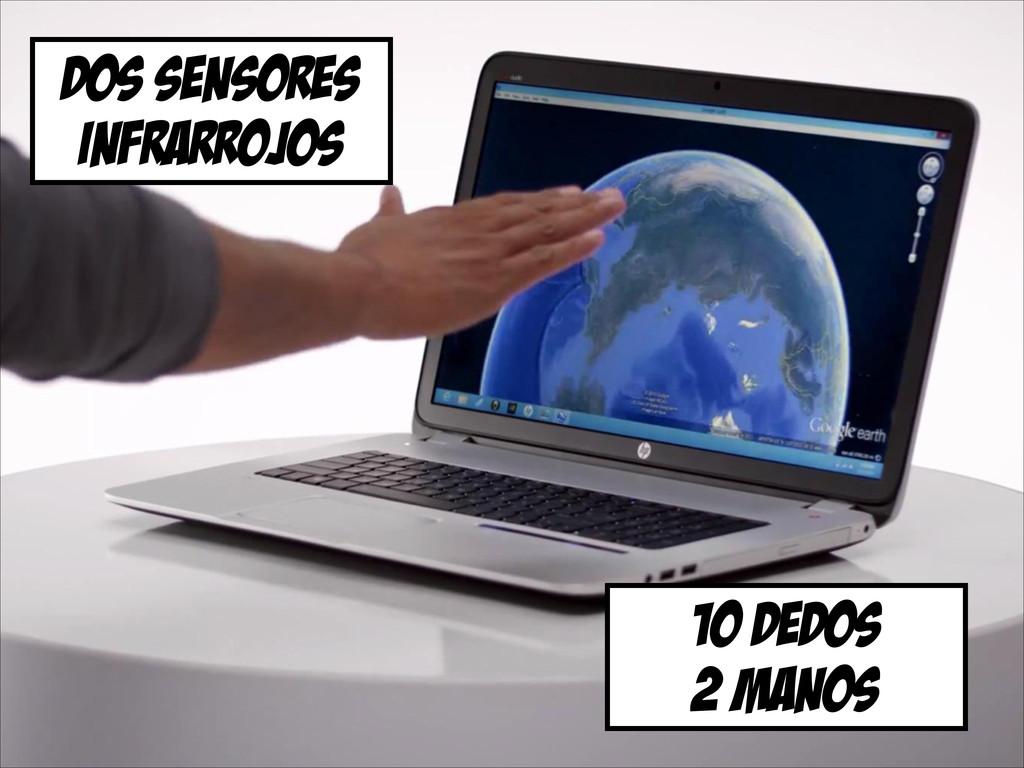 dos sensores infrarrojos 10 dedos 2 manos