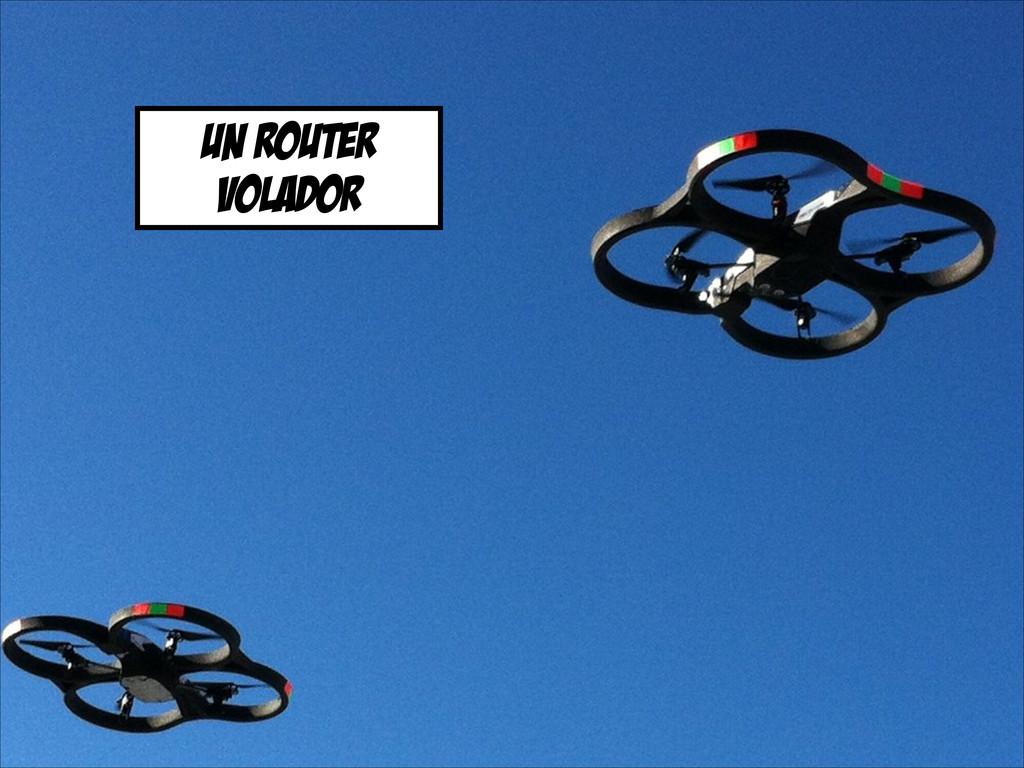 un router volador