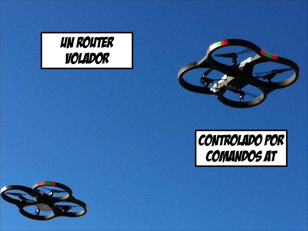 un router volador controlado por comandos at