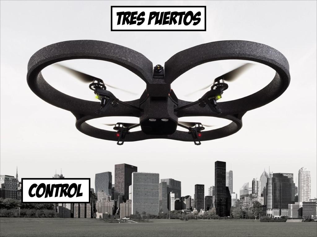 tres puertos control