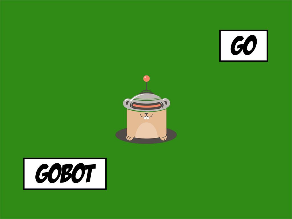 go gobot