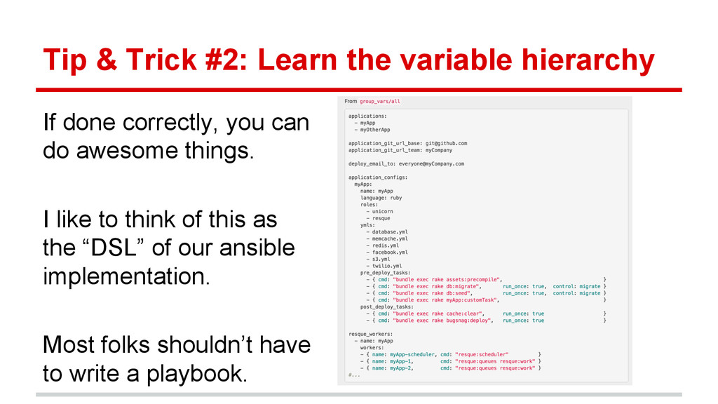 Tip & Trick #2: Learn the variable hierarchy If...