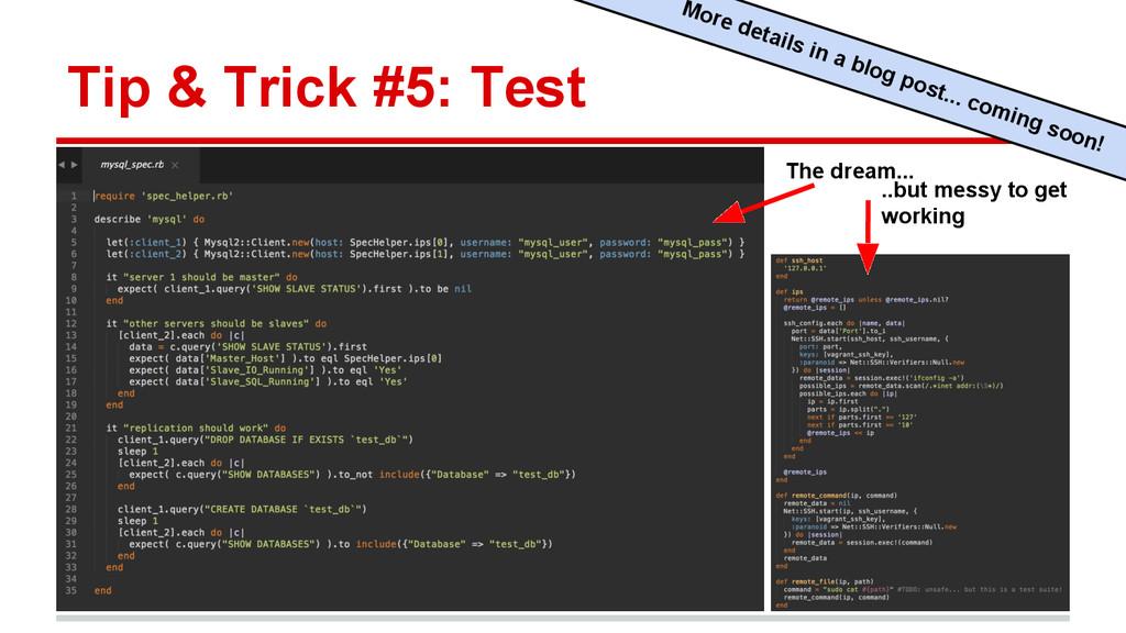 Tip & Trick #5: Test More details in a blog pos...