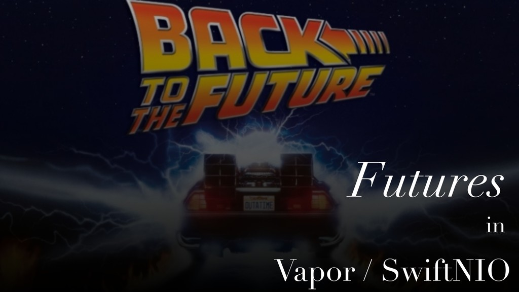 Vapor / SwiftNIO Futures in
