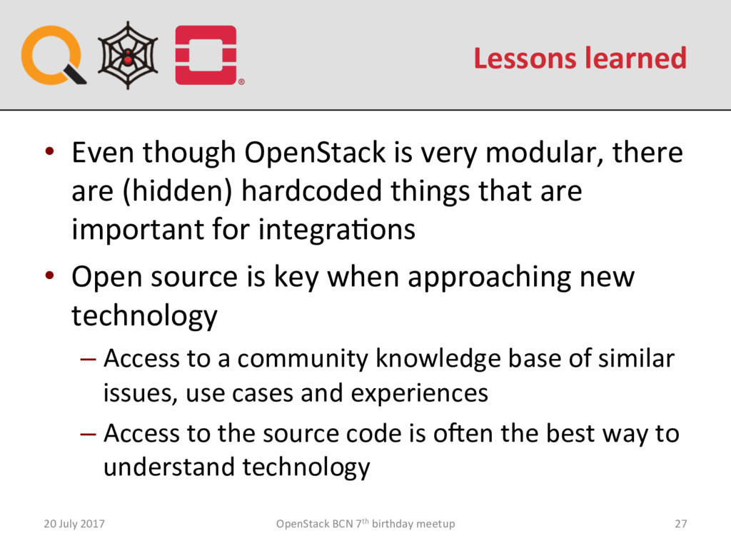 Lessons learned 20 July 2017 OpenStack BCN 7th ...