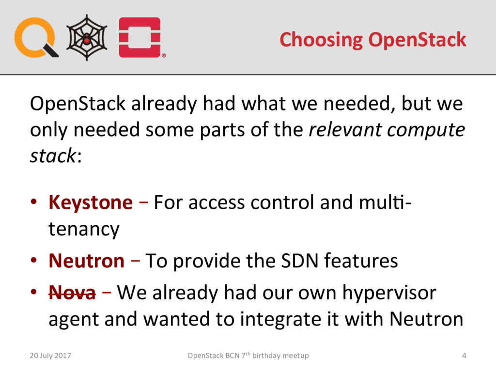 Choosing OpenStack 20 July 2017 OpenStack BCN 7...