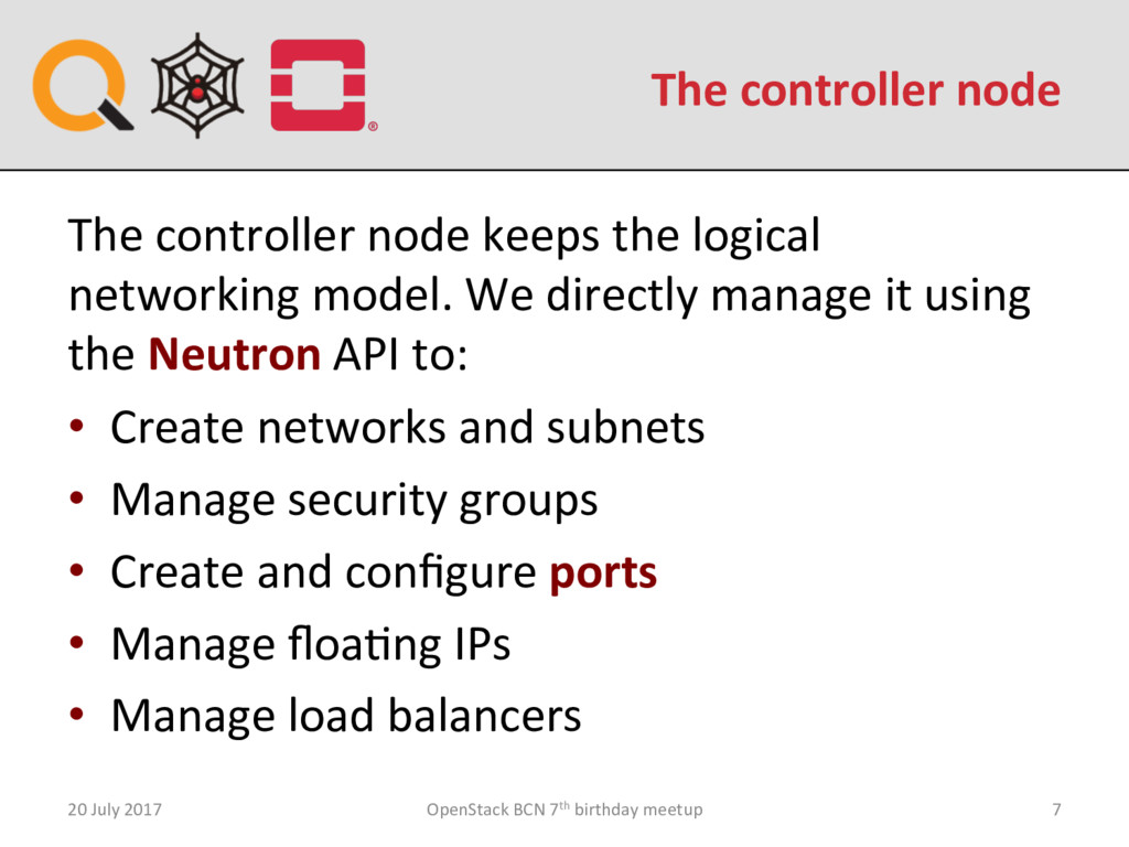 The controller node 20 July 2017 OpenStack BCN ...