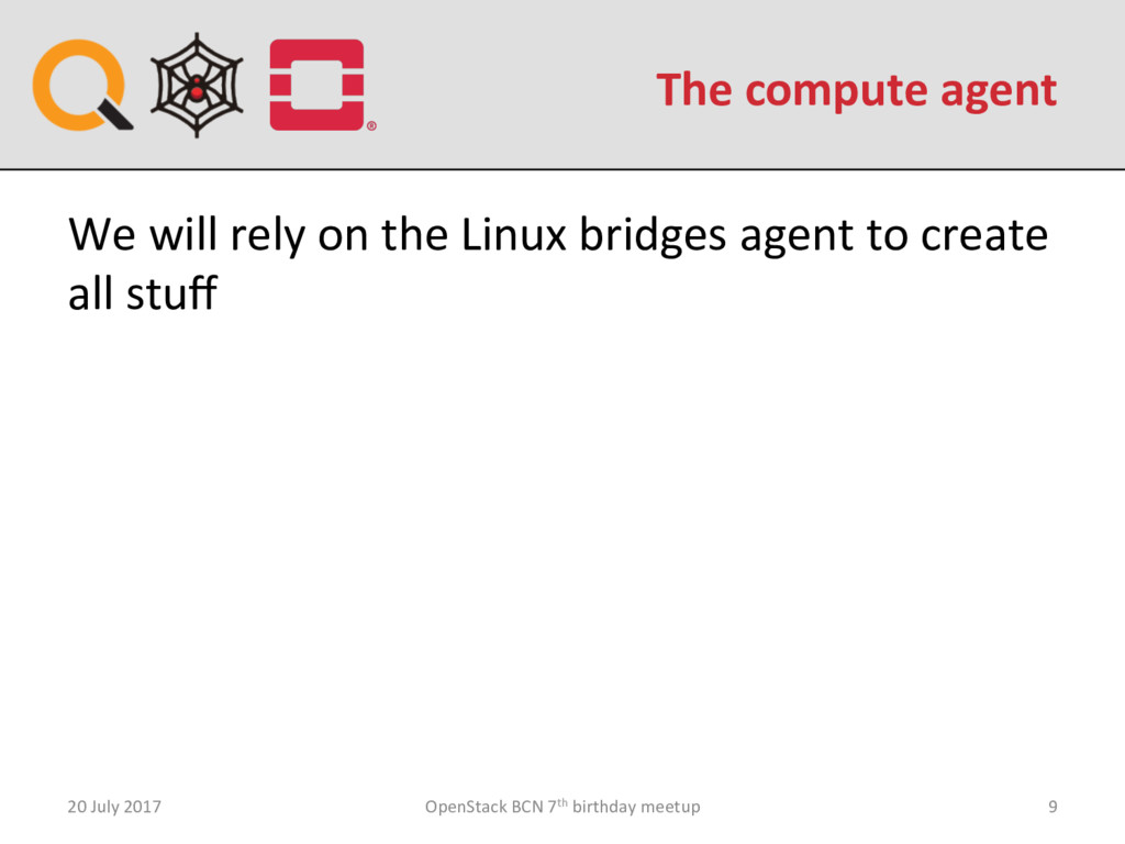 The compute agent 20 July 2017 OpenStack BCN 7t...