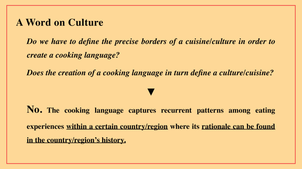 A Word on Culture Do we have to define the preci...
