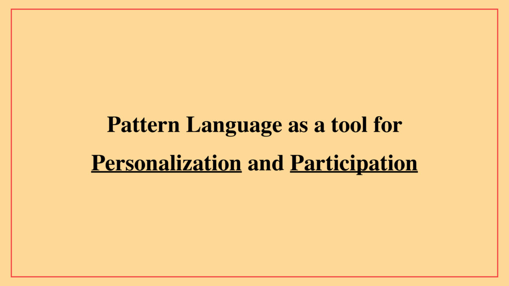 Pattern Language as a tool for Personalization ...