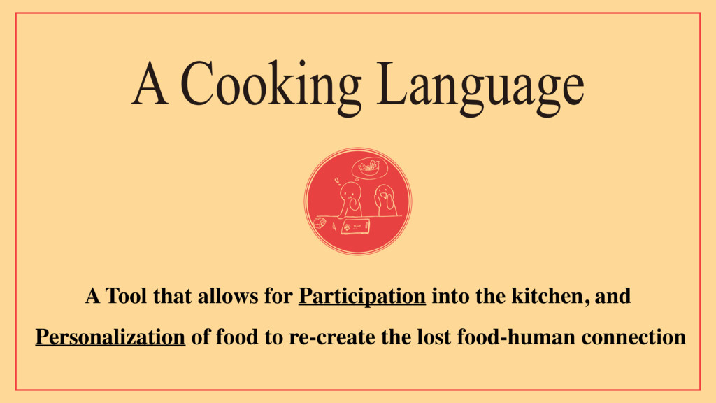 A Cooking Language A Tool that allows for Parti...